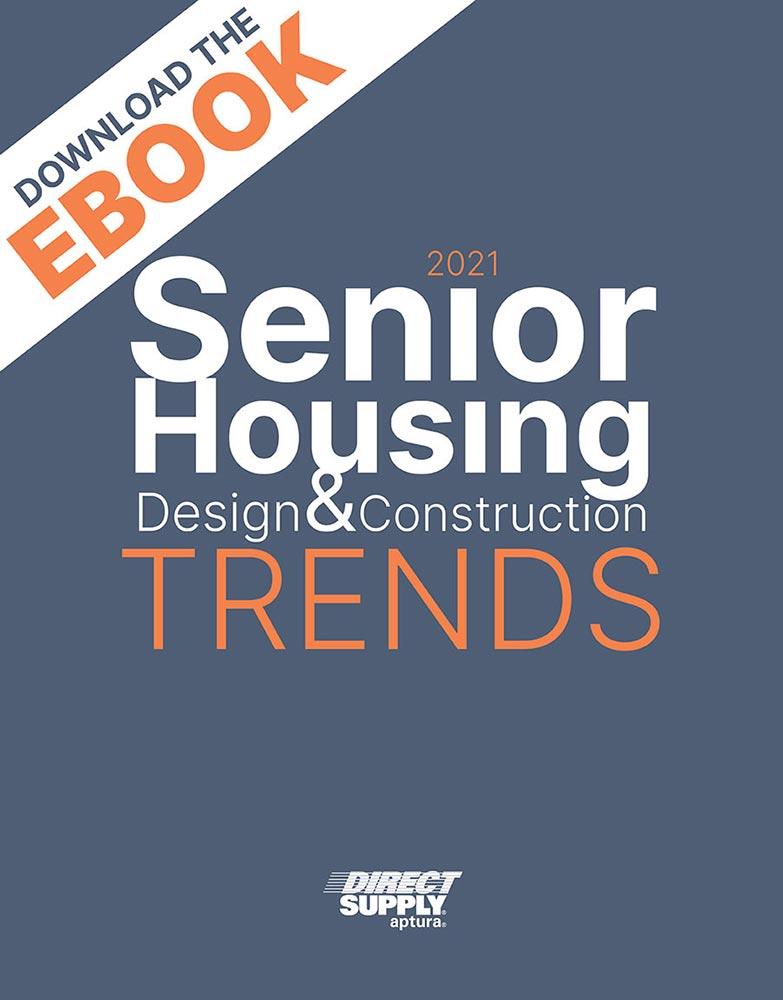Senior Housing Design & Construction Trends Ebook
